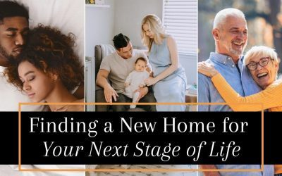 Finding A Home For Your Next Stage of Life